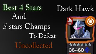 Best 4* and 5* champions to defeat Dark Hawk(Uncollected)Night Riders -Marvel Contest of Champions