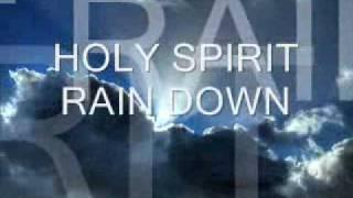Praise and Worship Songs with Lyrics- Holy Spirit Rain Down