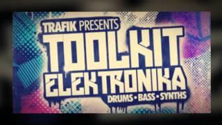 Trafik Electronica Samples - Trafik Presents Toolkit Electronica