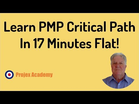 Learn PMP Critical Path In 17 Minutes Flat!