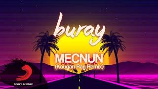 Buray - Mecnun (Kougan Ray Remix)   Lyric Video