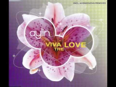 Aylin - Viva The Love (Kosmonova Radio Remix)