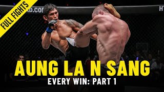 Every Aung La N Sang Win: Part 1 | ONE Full Fights