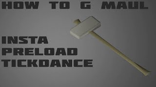 OSRS How To Granite Maul Insta / step in and tickdance