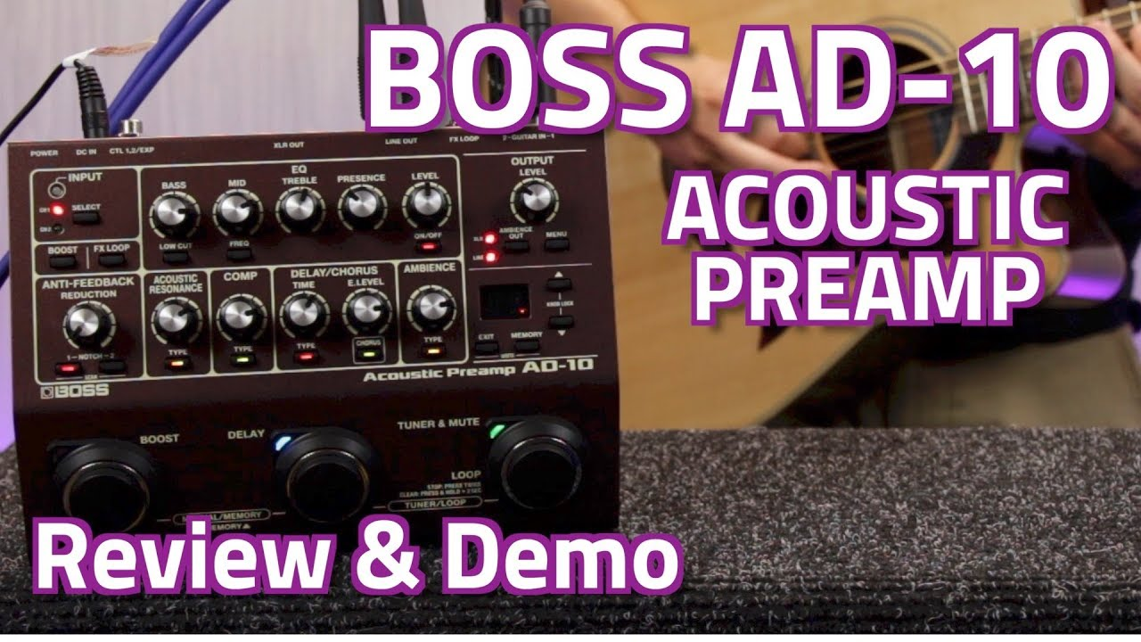 BOSS AD-10 Acoustic Preamp – Review & Demo – learn how to