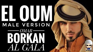 Download Lagu OMAR BORKAN : EL OUM (Male Version) mp3