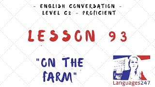 Lesson 93 Learn English - On the Farm - Quantifiers: Any, Some, Many, A lot of