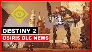 Destiny 2 - Neues Event + Neue Infos *OSIRIS DLC*