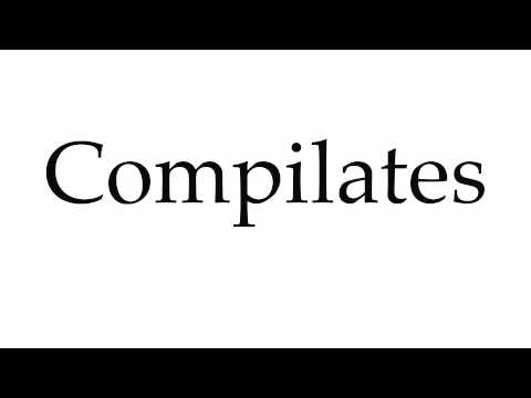 How to Pronounce Compilates