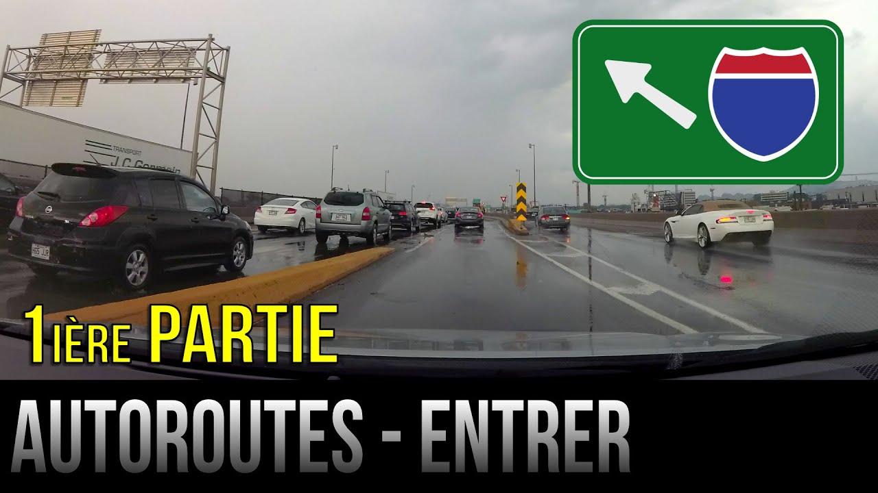Comment entrer sur l'autoroute - 1ère partie