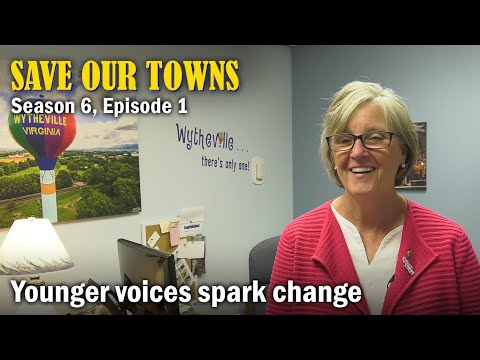 Save Our Towns: Season 6, Episode 1 -- Winning Wytheville, Virginia, With New Ideas