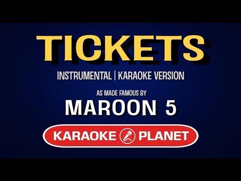 Maroon 5 - Tickets (Karaoke Version)