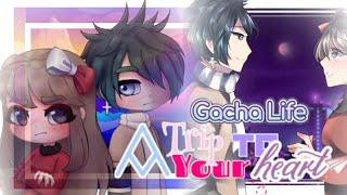 「Gacha Life」A Trip to Your Heart | Gacha Life Version | FULL MOVIE