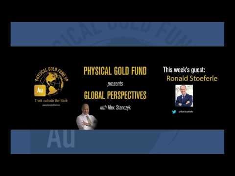 Global Perspectives EP2 Part 2: February, 2017 with Alex Stanczyk and Ronald Stoeferle