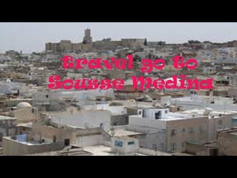 Sousse Medina Travel