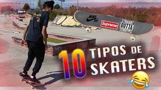 10 TIPOS DE SKATERS
