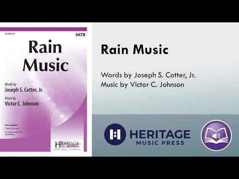 Rain Music (SATB divisi) - Victor C. Johnson