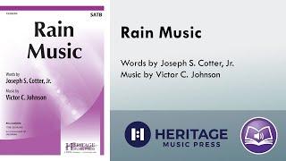Rain Music (SATB) - Victor C. Johnson, Joseph S. Cotter, Jr.