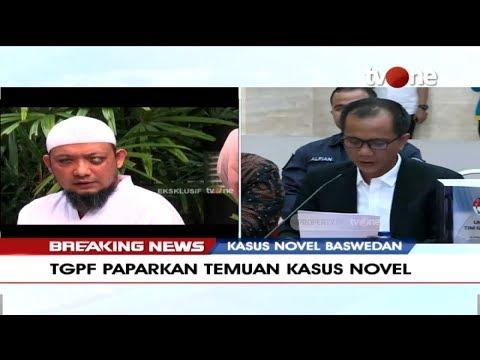 Ini Hasil Investigasi TGPF Kasus Penyerangan Novel Baswedan