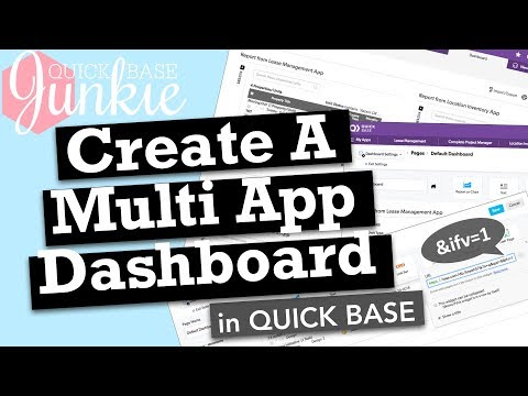 Create Multi App Dashboards in Quick Base