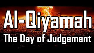 The Day Of Judgement || Very Emotional  Reminder