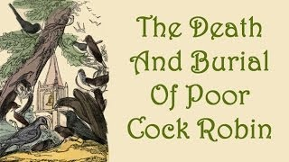 Who Killed Cock Robin? - English Nursery Rhyme