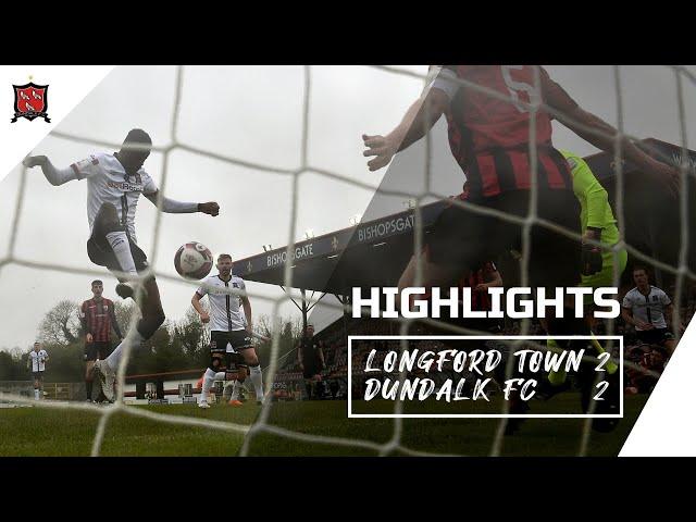 Highlights | Longford Town 2-2 Dundalk FC