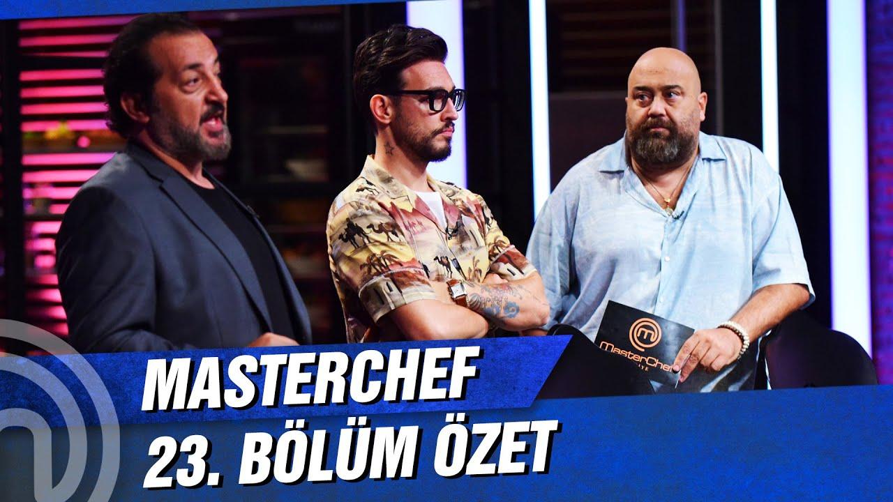 MasterChef Türkiye 23. Bölüm Özeti | BURASI MASTERCHEF