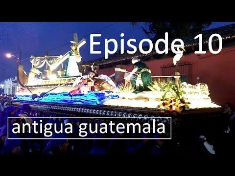 Episode 10 - Antigua Guatemala - Motorbike Explorer
