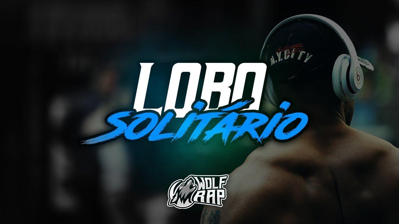 Lobo Solitário Rap Motivacional