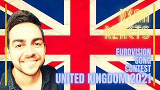 Ryan Reacts! Eurovision Song Contest [UNITED KINGDOM 2021] 'Embers' - James Newman