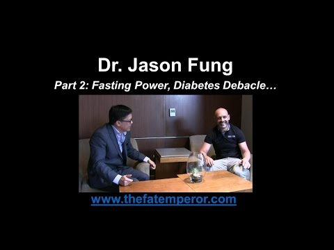 Dr. Jason Fung and Fat Emperor explore fasting and diabesity - Part 2