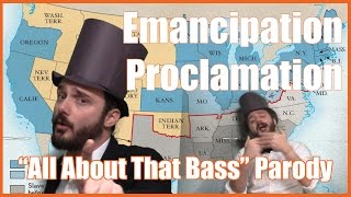"Emancipation Proclamation (""All About That Bass"" Parody) - @MrBettsClass"