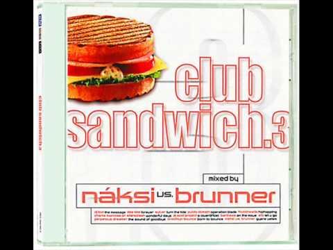 Náksi vs Brunner Club Sandwich 3