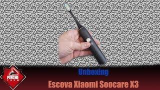 [Unboxing] Escova Sônica Xiaomi Soocare X3 - Show de bola