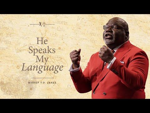 He Speaks My Language - Bishop T.D. Jakes