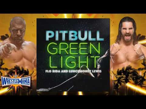 "WWE Wrestlemania 33 Theme Song ""green Light"""