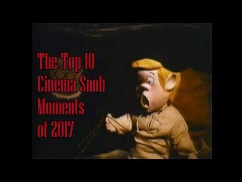 The Top 10 Cinema Snob Moments of 2017
