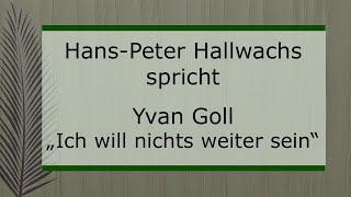 """Yvan Goll – """"Ich will nichts weiter sein"""""""