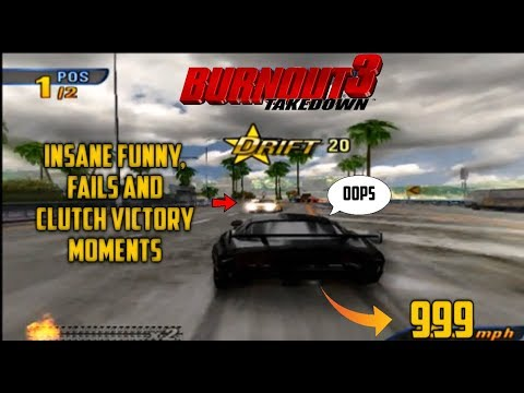 Burnout 3: Takedown - INSANE Funny, Fails and Clutch Victory Moments