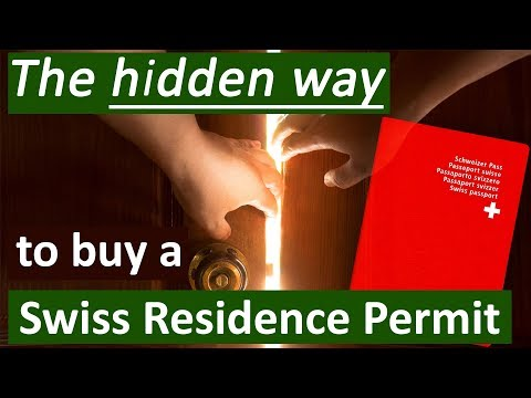 The hidden way to buy a Swiss Residence Permit as Non-EU Citizen (2018)