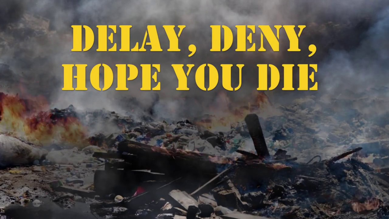 Delay, Deny, Hope You Die - documentary trailer