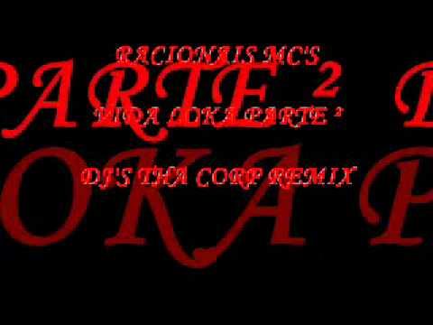 VIDA LOKA PARTE ² - Racionais mc's - DJ'S THA CORP REMIX