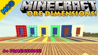Minecraft Mods - Ore Dimensions - 6 new Dimensions!