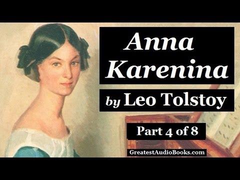 ANNA KARENINA By Leo Tolstoy - Part 4 - FULL AudioBook | Greatest Audio Books