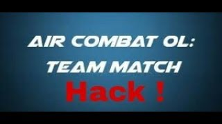 How to hack air combat ol team match