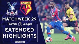 Crystal Palace v. Watford | PREMIER LEAGUE HIGHLIGHTS | 3/7/2020 | NBC Sports