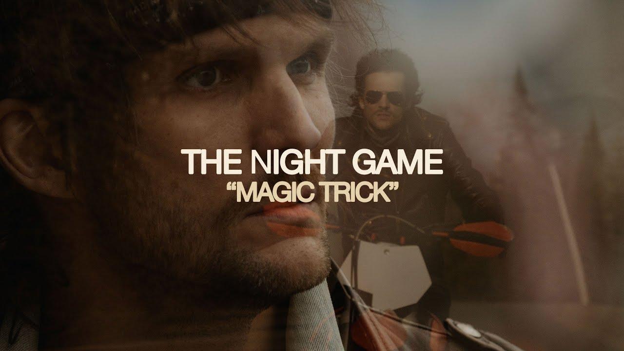 The Night Game - Magic Trick (Music Video)