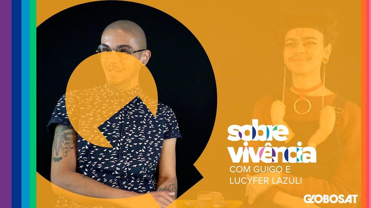 EP 05 | Sobre Vivência | Guigo e Lucyfer Lazuli
