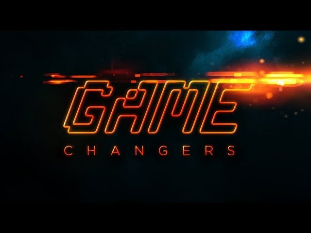 Game Changers | The World is Our Stage